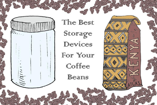 The 6 Best Coffee Bean Storage Devices & Why They're The Best